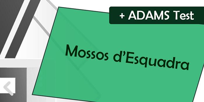 ADAMS-Test-Mossos-Esquadra