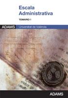 Temario 1 Escala Administrativa de la Universidad de Valencia