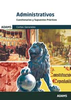 Cuestionarios y Supuestos Pr�cticos. Administrativos de las Cortes Generales