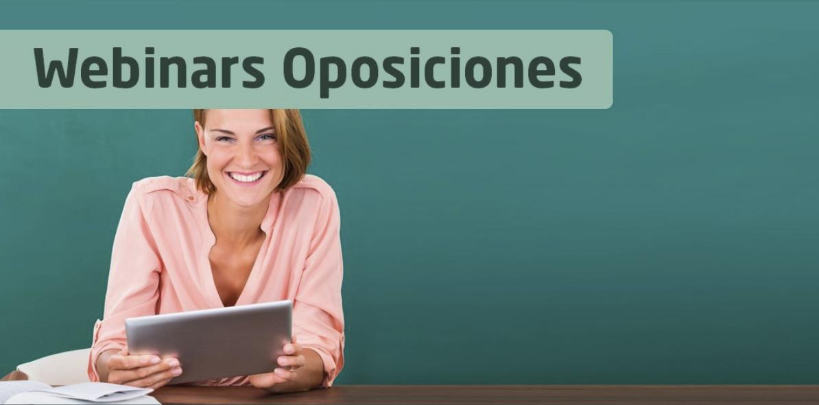 Nuevo cicleo de Webinars de oposiciones